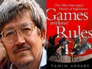 Portrait of Tamim Ansary and Book Jacket for Games Without Rules