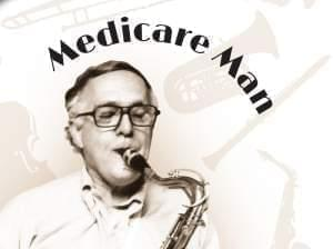 Photo of Dan Perrino playing saxophone with headline Medicare Man