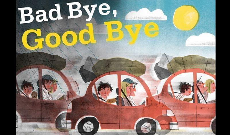cover of Bad Bye, Good Bye