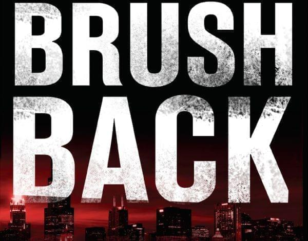 part of the cover of Brush Back, the latest  V.I. Warshawski novel by Sara Paretsky