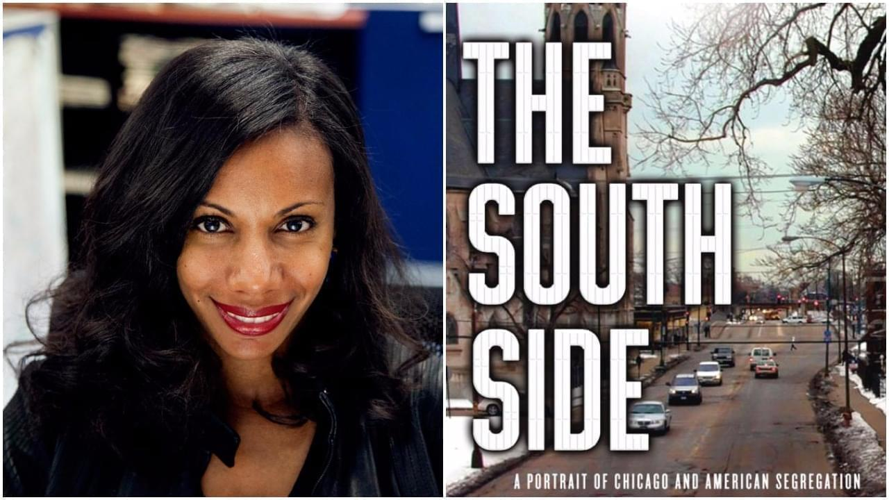 WBEZ reporter Natalie Moore, author of The South Side: A Portrait of Chicago and American Segregation.