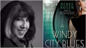 Renee Rosen, author of the new book Windy City Blues