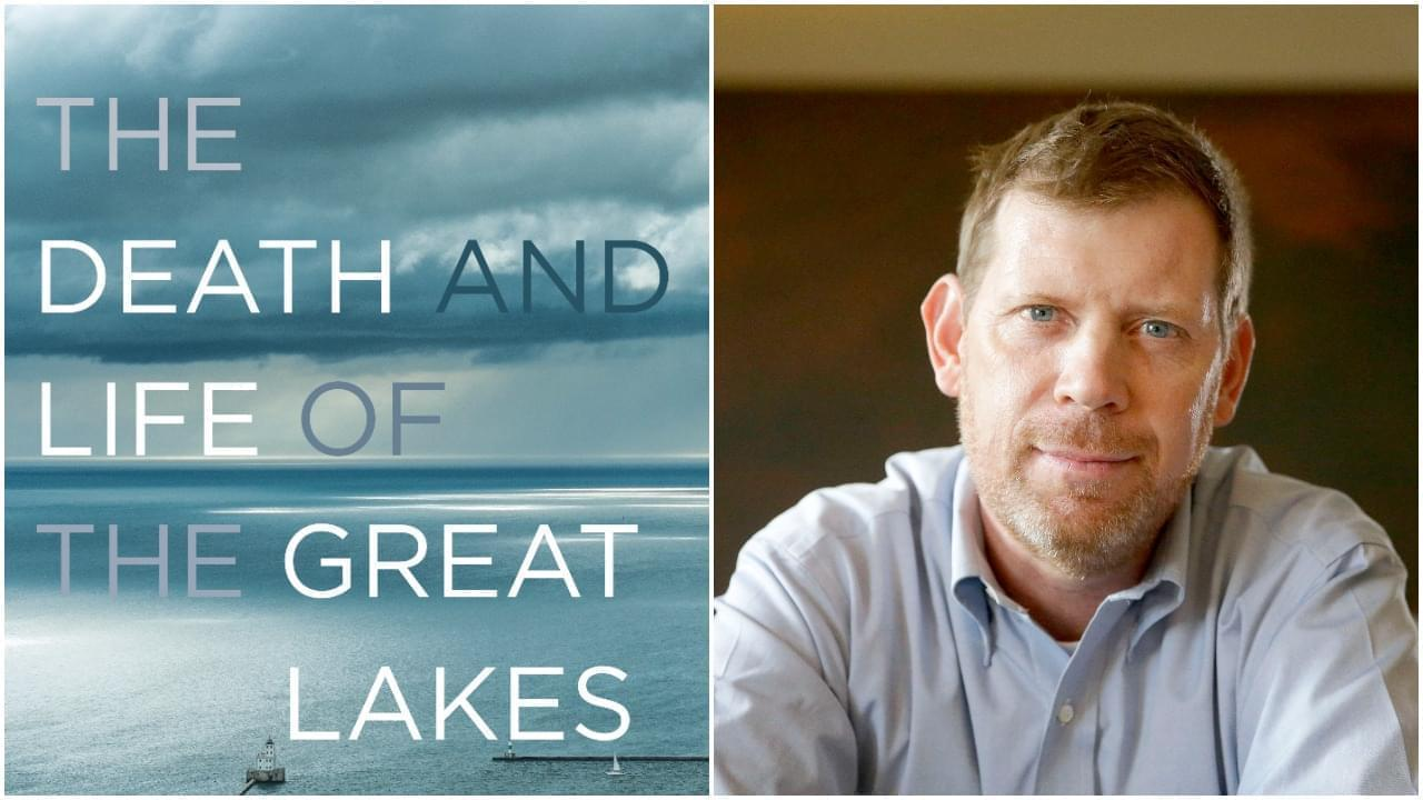 "Dan Egan, author of ""The Death and Life of the Great Lakes"""