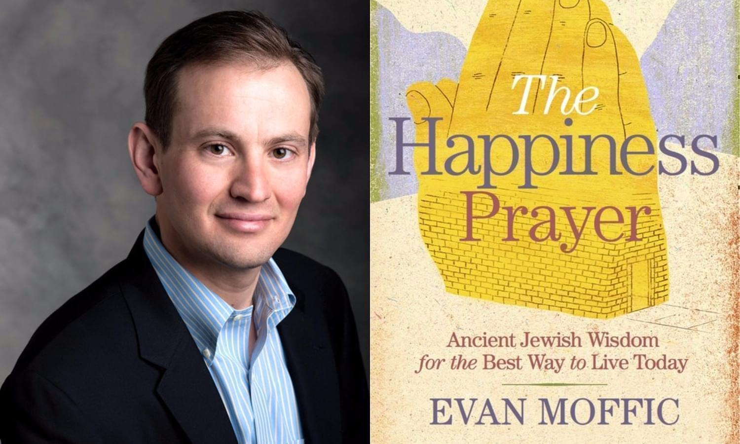Rabbi Evan Moffic's new book, The Happiness Prayer