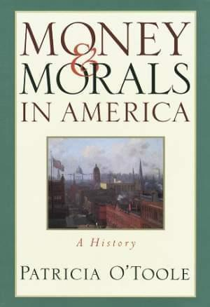 Book cover for Money and Morals in America