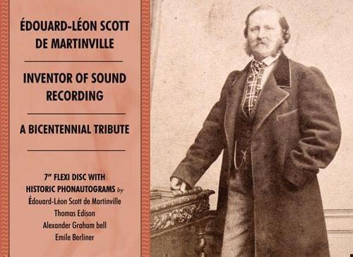 "Cover of ""Edouard-Leon Scott De Martinville, Inventor Of Sound Recording: A Bicentennial Tribute"", from Champaign-based Archeophone Records/"