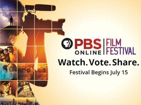 PBS Online Film Festival. Watch. Vote. Share. Festival begins July 15.