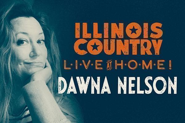 Illinois Country Live at Home - Featuring Dawna Nelson