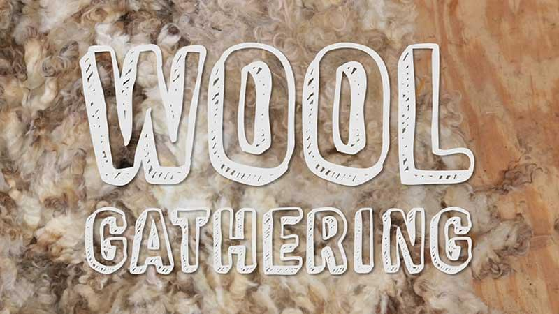 Wool Gathering title from video